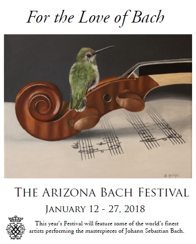 For the Love of Bach - The Arizona Bach Festival